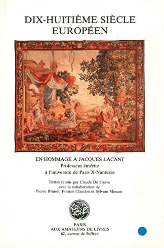 Dix-huitième siècle européen : En hommage a: Claude de Grève;