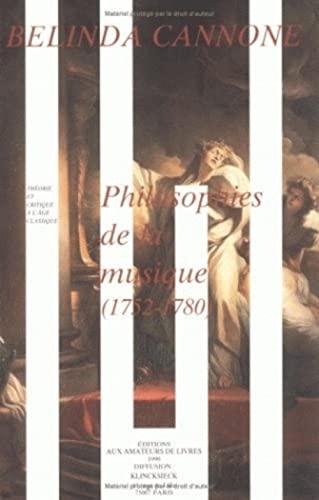 9782878410501: Philosophies de la musique : 1752-1789 (Theorie et Critique)