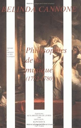 9782878410501: Philosophies de la musique: 1752-1780
