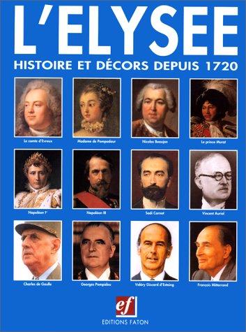 9782878440270: Elys�e : histoire et d�cors depuis 1720