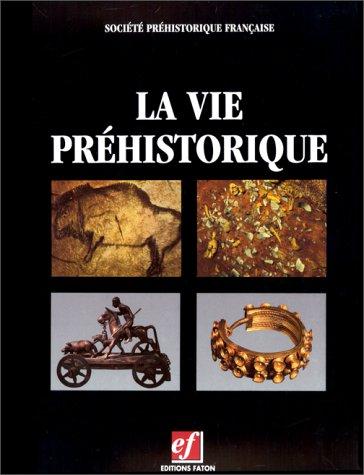 9782878440300: La vie préhistorique