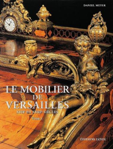 Le Mobilier de Versailles, coffret de 2: Arizzoli Pierre, Meyer