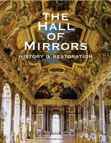 9782878440881: The Hall of Mirrors: History and Restoration