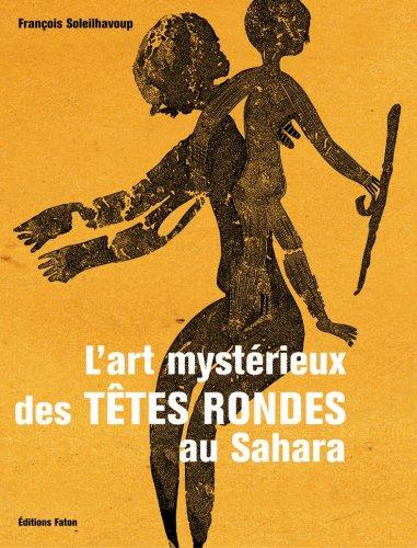9782878440928: L Art Mystérieux des Têtes Rondes au Sahara