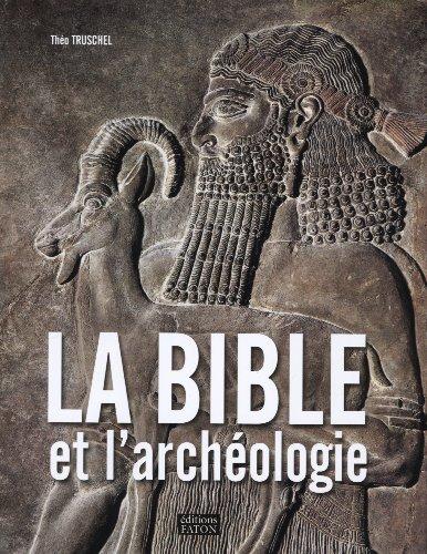 9782878441369: La Bible et l'arch�ologie