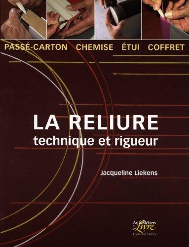 RELIURE TECHNIQUE ET RIGUEUR (LA): LIEKENS JACQUELINE