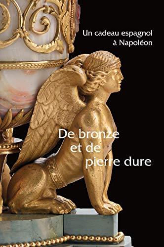 9782878441833: De bronze et de pierre dure - un cadeau espagnol