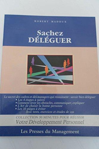 Sachez deleguer (.): n/a