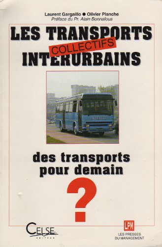 9782878452105: LES TRANSPORTS COLLECTIFS INTERURBAINS
