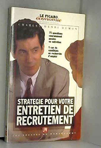 Stratégie pour votre entretien de recrutement: Charles-Henri Dumon