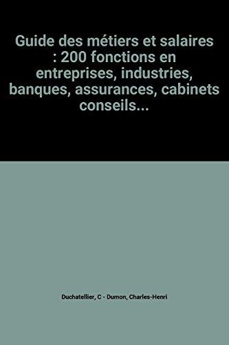 Guide des métiers et salaires : 200: C Duchatellier et