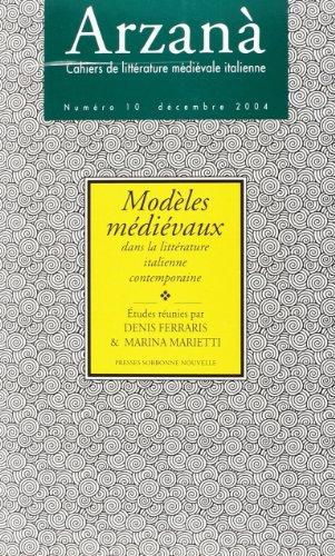 9782878543063: 10 2004. Modeles Medievaux Dans la Litterature Italienne Contemporaine