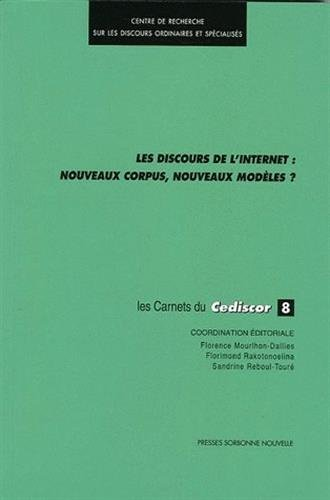 9782878543148: Les discours de l'Internet : nouveaux corpus, nouveaux mod�les ?