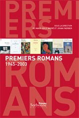 9782878543209: Premiers romans 1945-2003