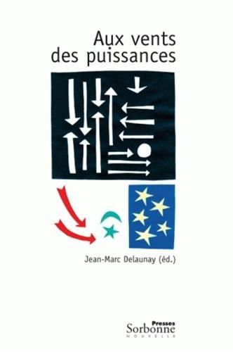 9782878544206: Aux vents des puissances (French Edition)