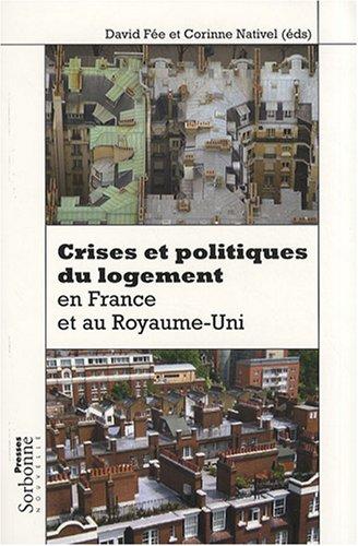 9782878544213: Crises et politiques du logement en France et au Royaume-Uni