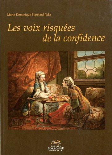 9782878544992: Les voix risqu�es de la confidence