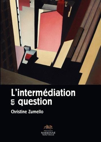 9782878545227: L'Intermediation en Question