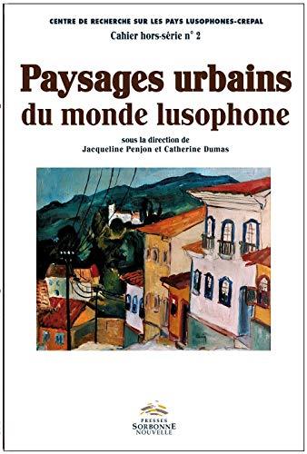 9782878546507: Paysges Urbains du Monde Lusophone