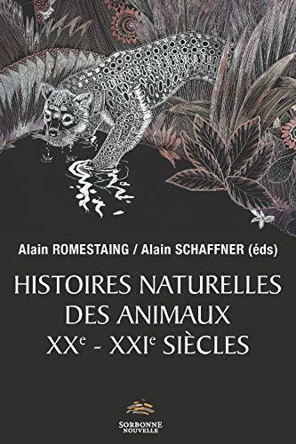 9782878546927: Histoires naturelles des animaux XXe-XXIe siècles