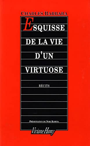ESQUISSE DE LA VIE D'UN VIRTUOSE: BARBARA CHARLES