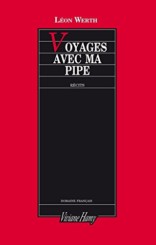 9782878580167: Voyages avec ma pipe