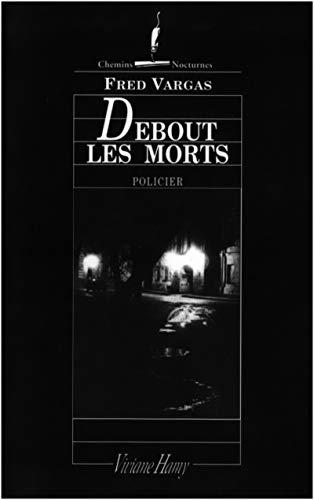 9782878580686: Debout les morts (Chemins nocturnes) (French Edition)