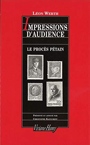 9782878580709: Impressions daudience: Le procès Pétain
