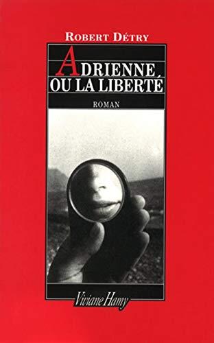 9782878580716: Adrienne ou La liberté