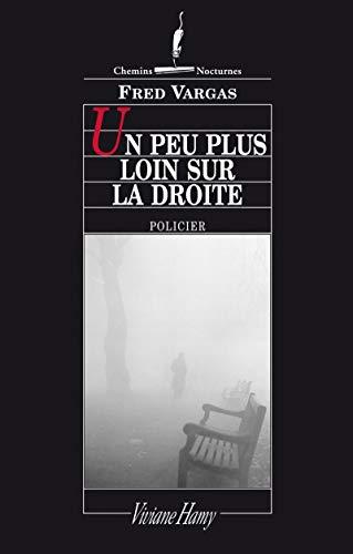 9782878580754: Un peu plus loin sur la droite (Chemins nocturnes) (French Edition)