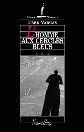 9782878580761: L'homme aux cercles bleus (Chemins nocturnes) (French Edition)