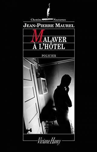 9782878580785: Malaver à l'hôtel