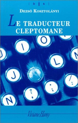 9782878581652: Le Traducteur cleptomane