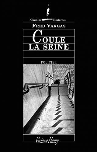 9782878581669: Coule la seine (Chemins Nocturnes)