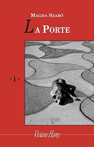 Porte (La): Szabo, Magda