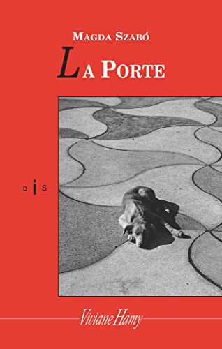 La porte (French Edition): Magda Szabó