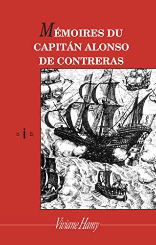 9782878582116: M�moires du capit�n Alonso de Contreras (bis)