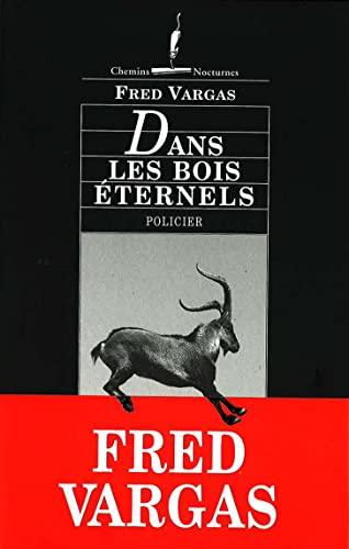 9782878582338: Dans Les Bois Eternals (Chemins Nocturnes)