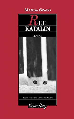 9782878582369: Rue Katalin (French Edition)