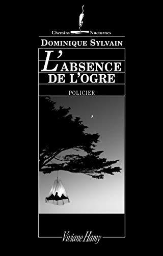 9782878582420: L'absence de l'ogre (French Edition)