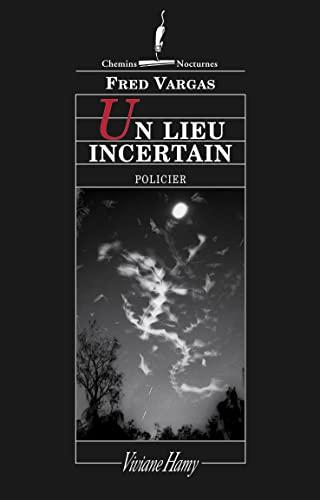 9782878582857: Un lieu incertain (Chemins nocturnes policiers) (French Edition)