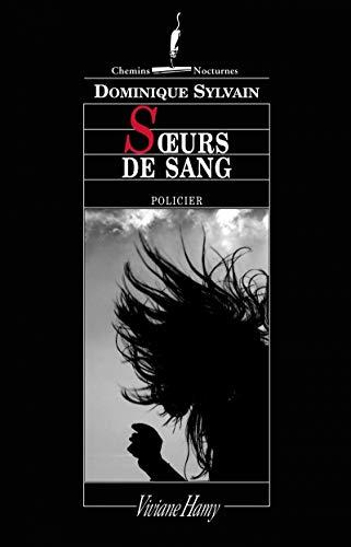 Soeurs de sang: Sylvain, Dominique