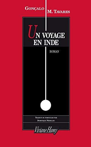 Un voyage en Inde: Tavares, Gonçalo M.