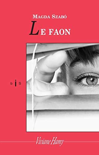 Faon (Le): Szabo, Magda