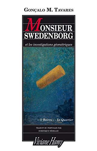 Monsieur Swedenborg: Tavares, Gon�alo M.