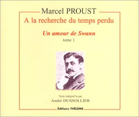 9782878621419: A la recherche du temps perdu : Un amour de Swann, tome 1 (coffret de 4 CD)