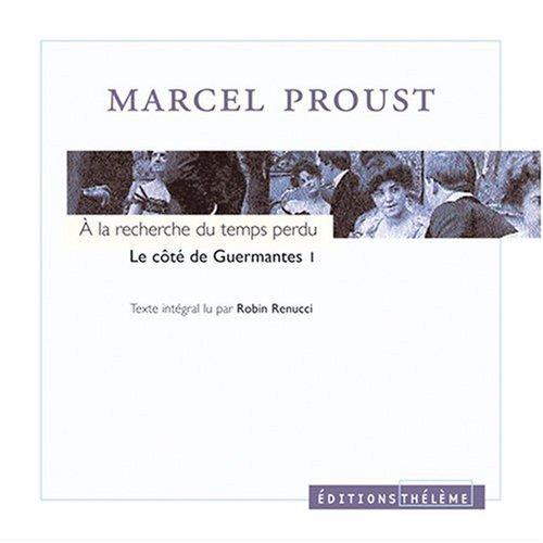 9782878621594: A la recherche du temps perdu, tome 3 : Le Côté de Guermantes, volume 1 (4 CD Audio)