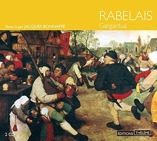 Gargantua - 2 CD's in French (French Edition): Rabelais