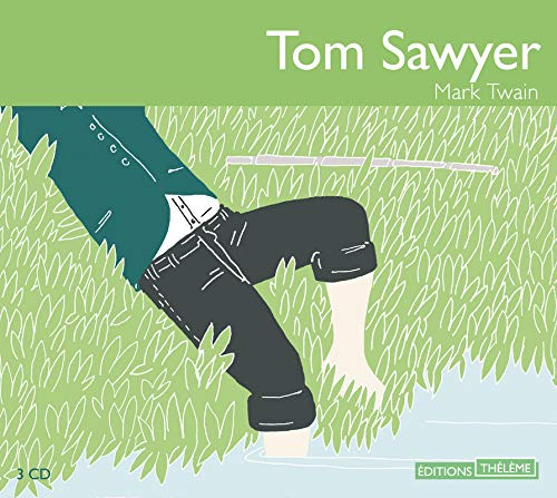 9782878625752: Tom Sawyer 3 audio cd's in French (French Edition)