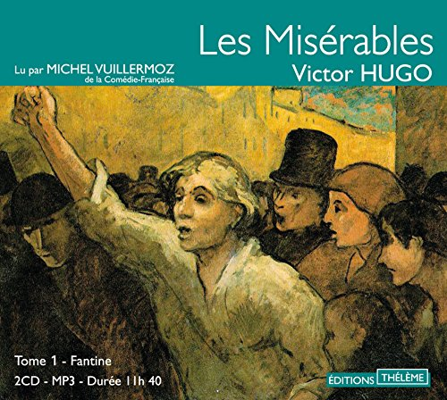 9782878626285: Les MIserables, Tome 1 - Fantine - 2 cd MP3 (French Edition)